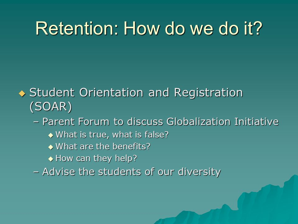 Retention: How do we do it.