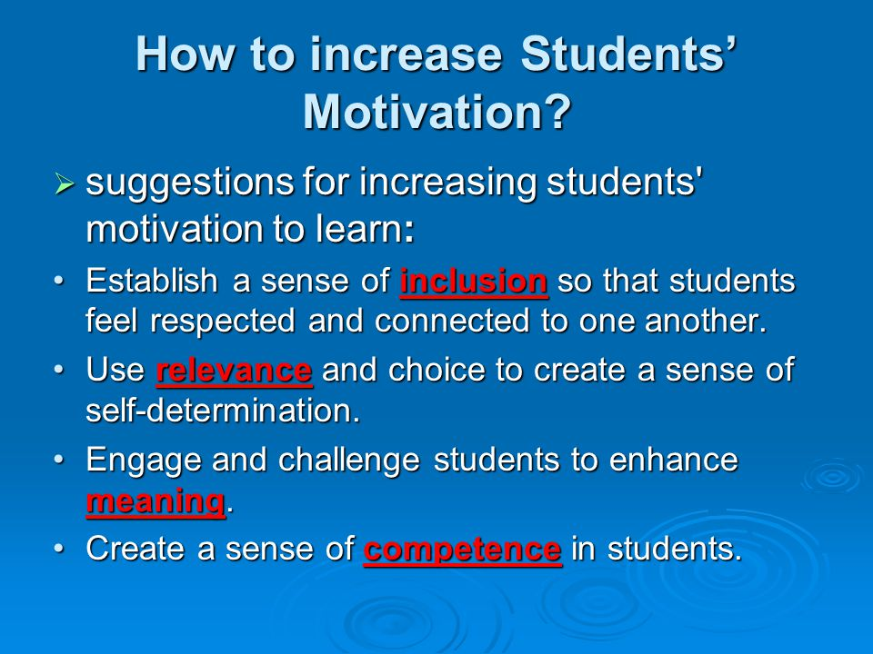 How to increase Students' Motivation.