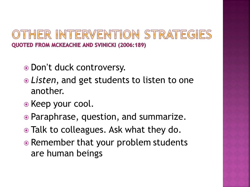  Don't duck controversy. Listen, and get students to listen to one another.