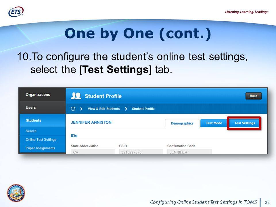 Configuring Online Student Test Settings in TOMS 22 One by One (cont.) 10.To configure the student's online test settings, select the [Test Settings] tab.