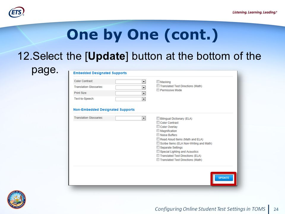 Configuring Online Student Test Settings in TOMS 24 One by One (cont.) 12.Select the [Update] button at the bottom of the page.