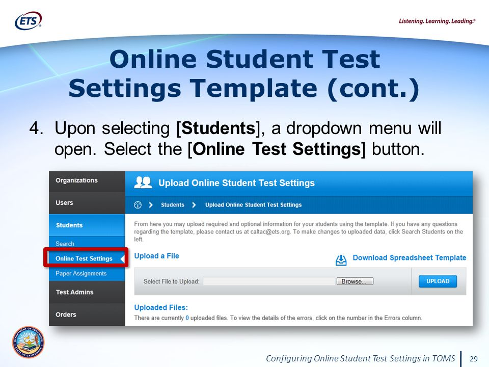 Configuring Online Student Test Settings in TOMS 29 4.Upon selecting [Students], a dropdown menu will open.