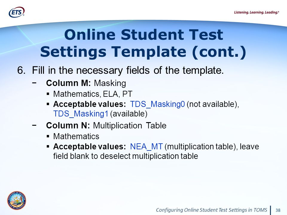 Configuring Online Student Test Settings in TOMS 38 6.Fill in the necessary fields of the template.