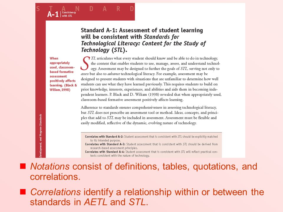 Notations consist of definitions, tables, quotations, and correlations. Correlations identify a relationship within or between the standards in AETL a