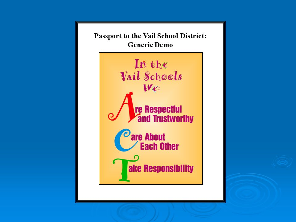Passport to the Vail School District: Generic Demo