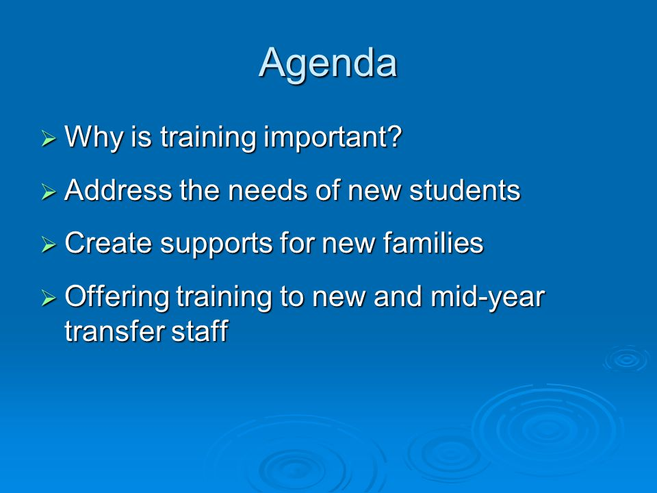 Agenda  Why is training important.