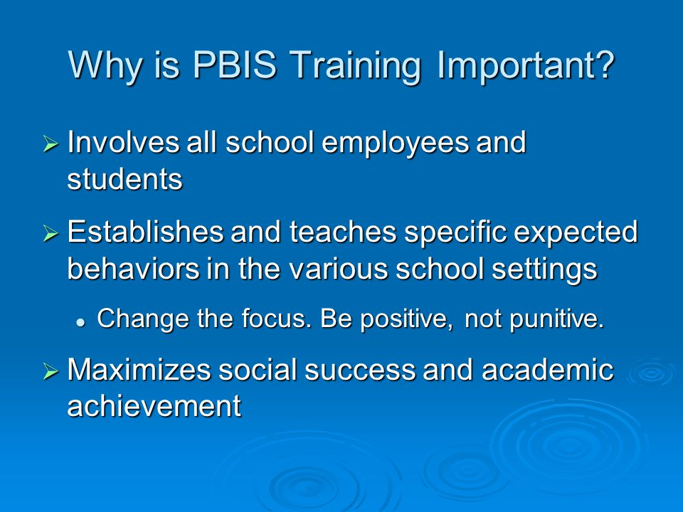 Why is PBIS Training Important.