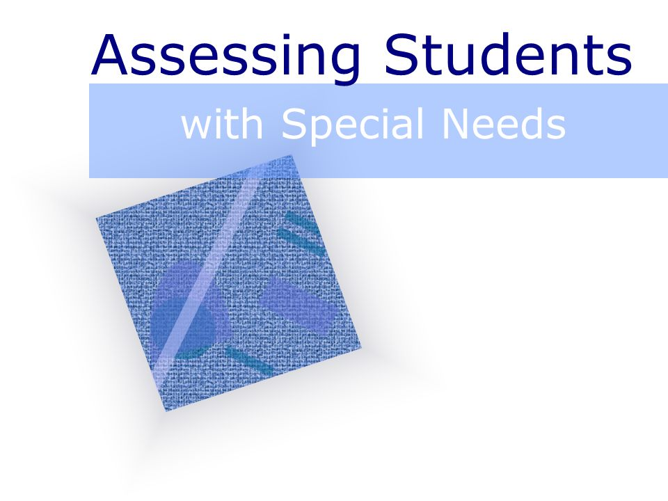 Outline Fundamentals Assessing Young Children Informal Classroom Assessment Formal Assessment