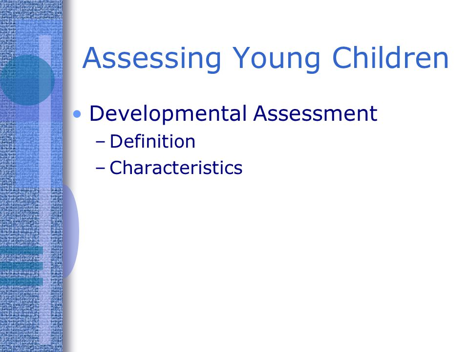 Informal Assessment Assessing Young Children Checklists – My favorite Curriculum-Based Measurement – identify students with learning disabilities by measuring response to instruction