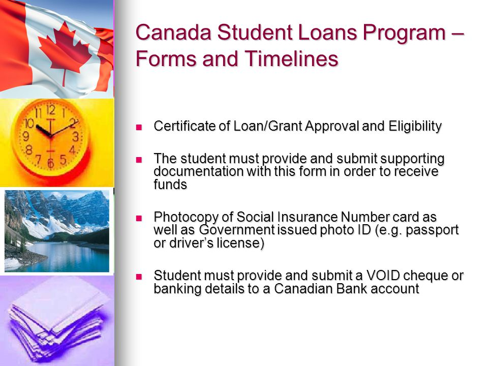 Canada Student Loans Program – Forms and Timelines Certificate of Loan/Grant Approval and Eligibility Certificate of Loan/Grant Approval and Eligibili