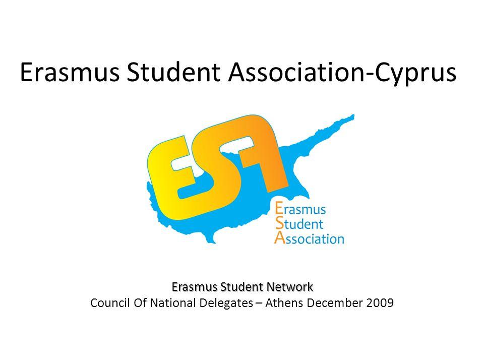 Erasmus Student Association-Cyprus Erasmus Student Network Council Of National Delegates – Athens December 2009