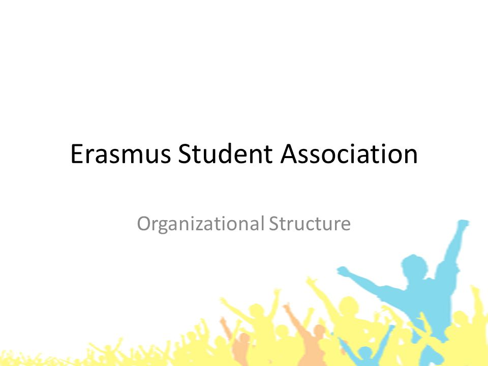 Erasmus Student Association Organizational Structure