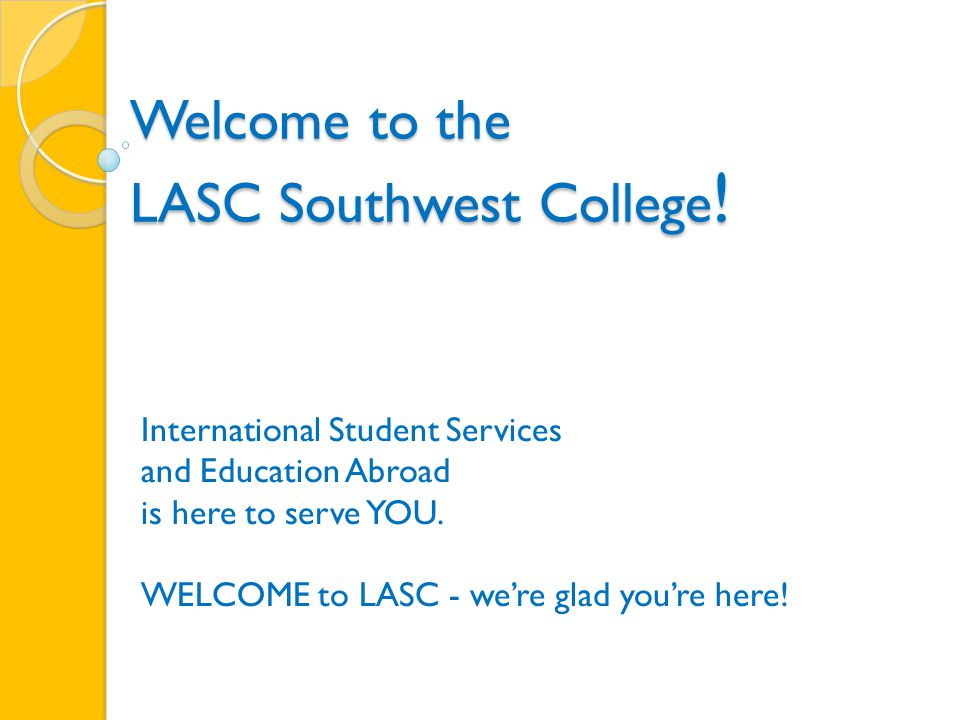 Welcome to the LASC Southwest College .