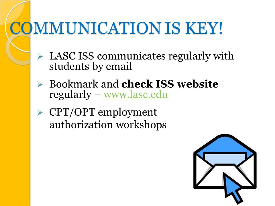 COMMUNICATION IS KEY.