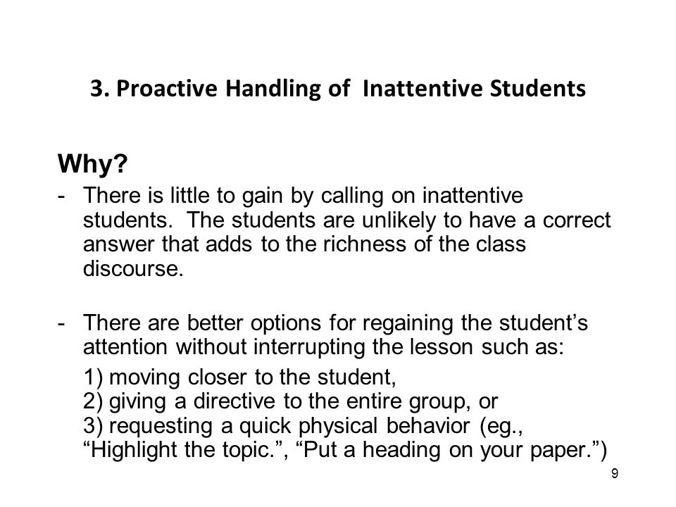 9 3. Proactive Handling of Inattentive Students Why.