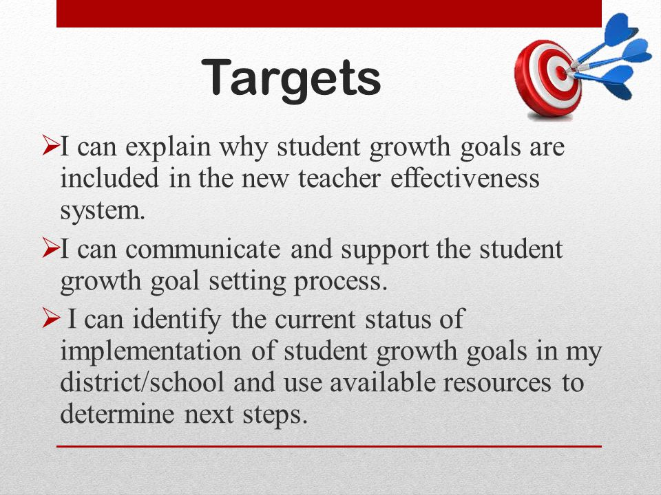 Determining Needs Step one begins with looking at data to get to know your students Previous years' data Conversations with previous teachers Formative assessment processes Student work This is not Baseline data used for developing a student growth goal