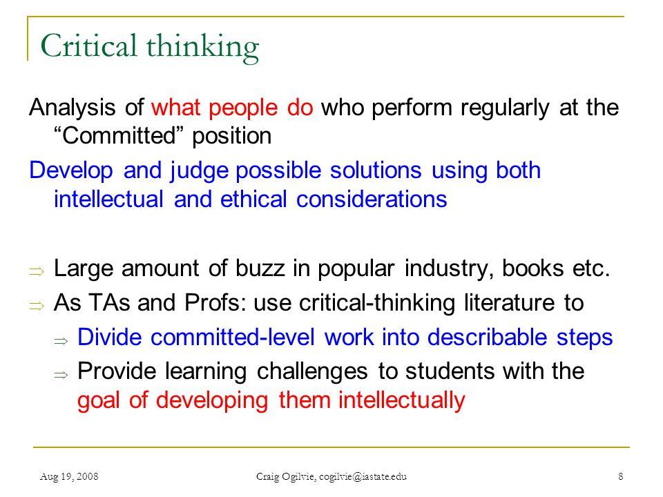 Aug 19, 2008 Craig Ogilvie, cogilvie@iastate.edu 9 Critical Thinking Skills: P.A.