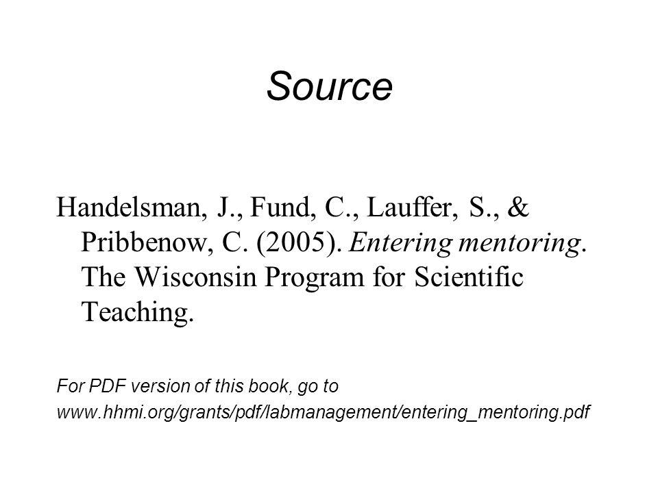 Source Handelsman, J., Fund, C., Lauffer, S., & Pribbenow, C.