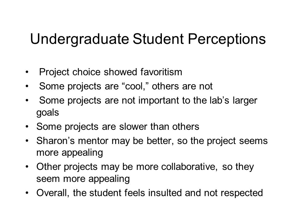 Faculty Perspective What would you do.-What if the student doesn ' t like their project.
