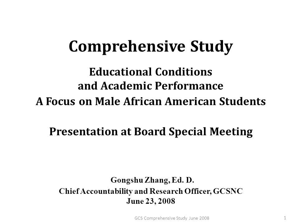 Comprehensive Study Educational Conditions and Academic Performance A Focus on Male African American Students Presentation at Board Special Meeting Go