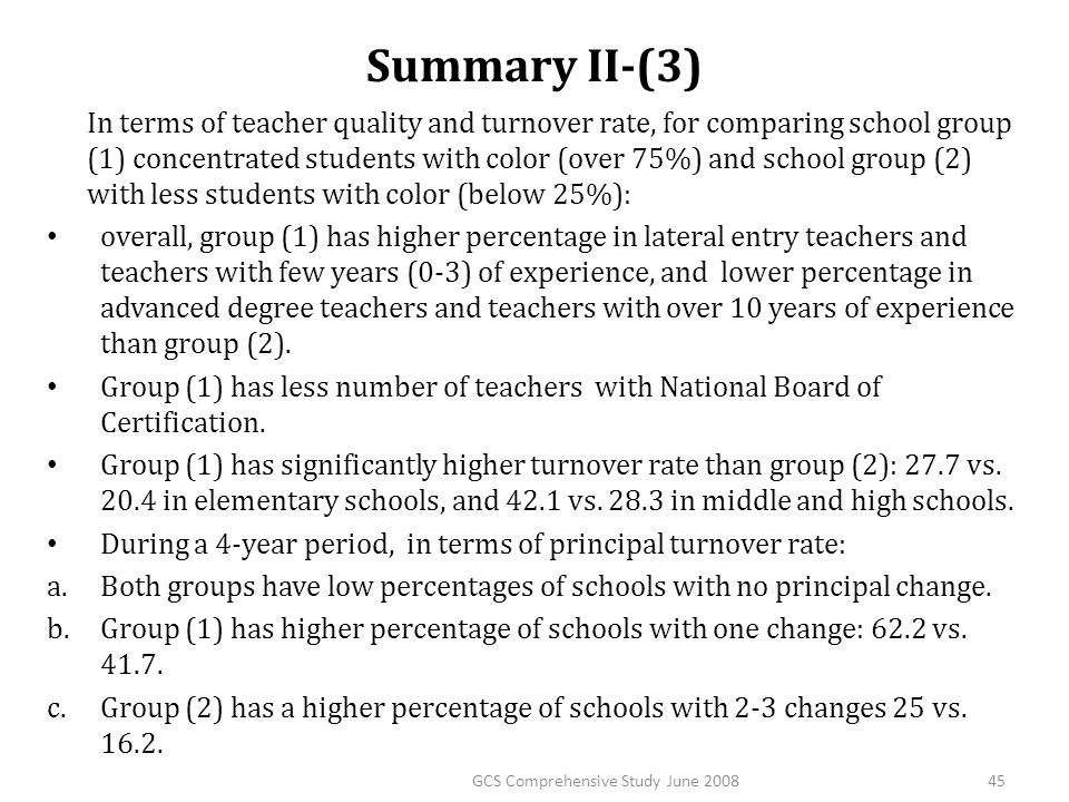 Summary II-(3) In terms of teacher quality and turnover rate, for comparing school group (1) concentrated students with color (over 75%) and school gr