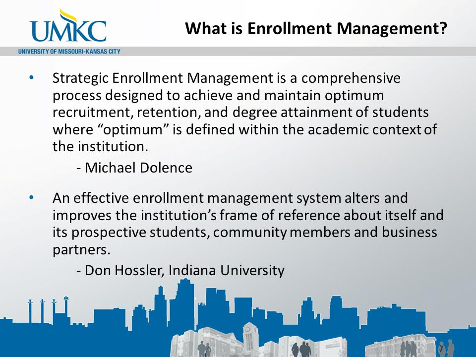 What is Enrollment Management.