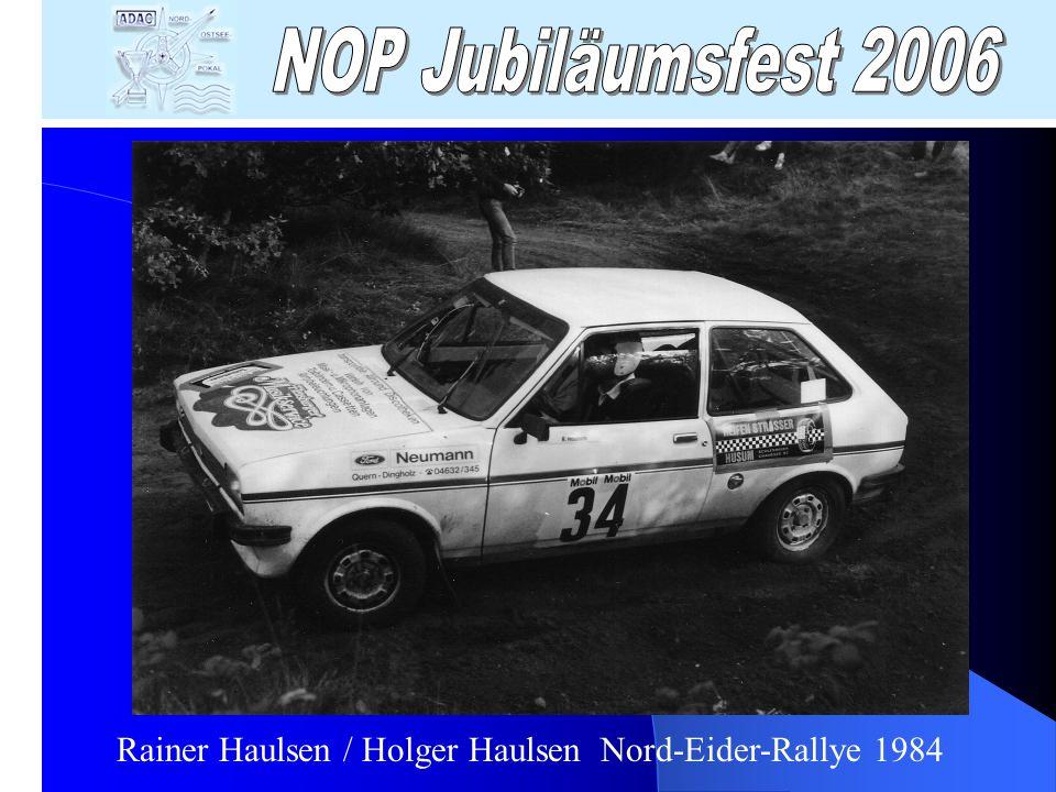 Rainer Haulsen / Holger Haulsen Nord-Eider-Rallye 1984
