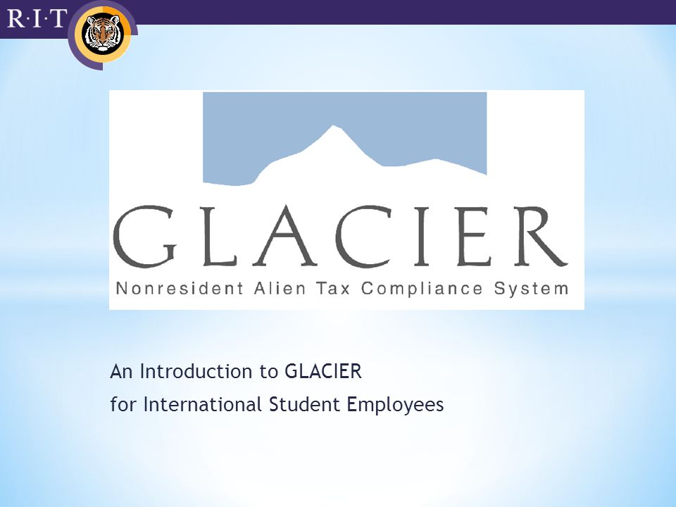 An Introduction to GLACIER for International Student Employees