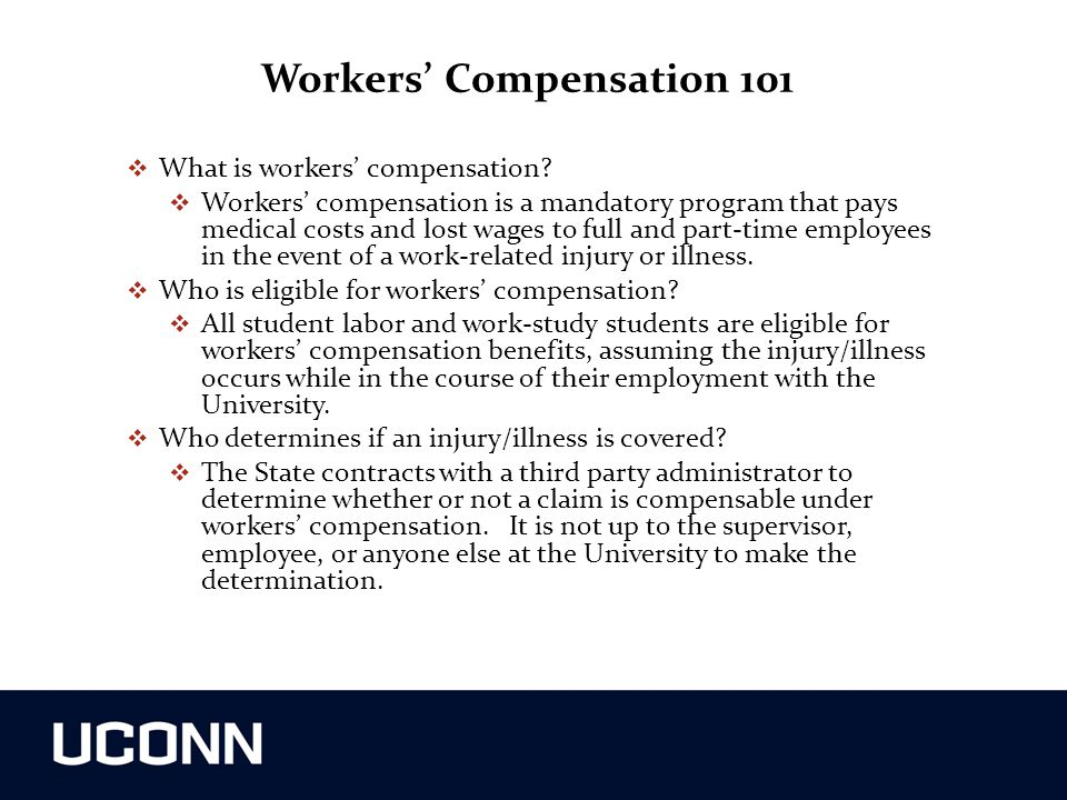 Workers' Compensation 101  What is workers' compensation?  Workers' compensation is a mandatory program that pays medical costs and lost wages to fu