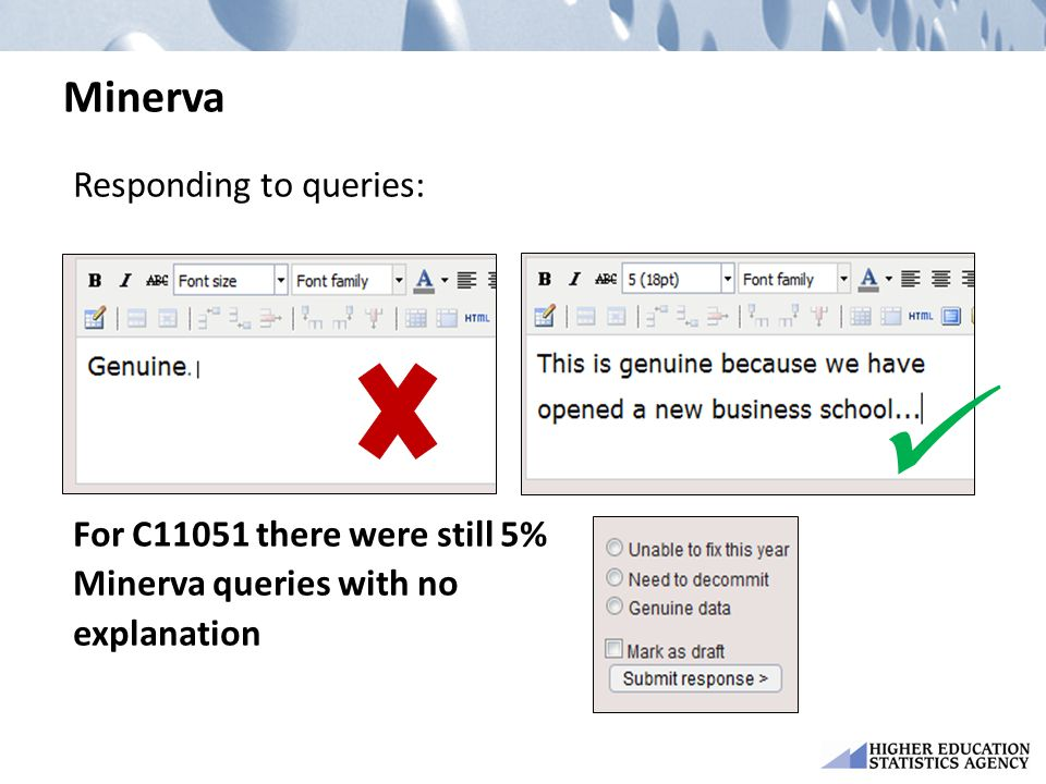 Minerva Responding to queries: For C11051 there were still 5% Minerva queries with no explanation