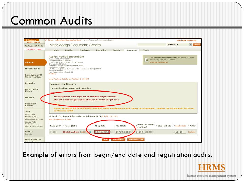Common Audits Example of errors from begin/end date and registration audits.