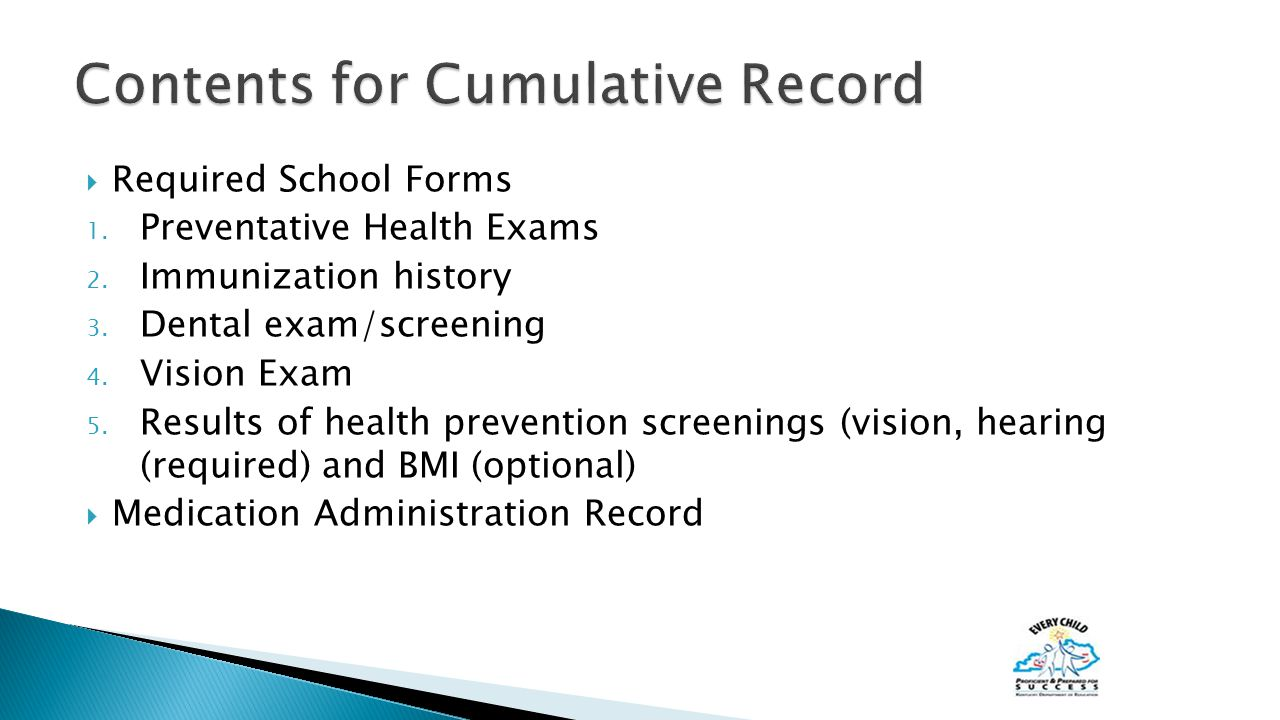  Required School Forms 1. Preventative Health Exams 2.