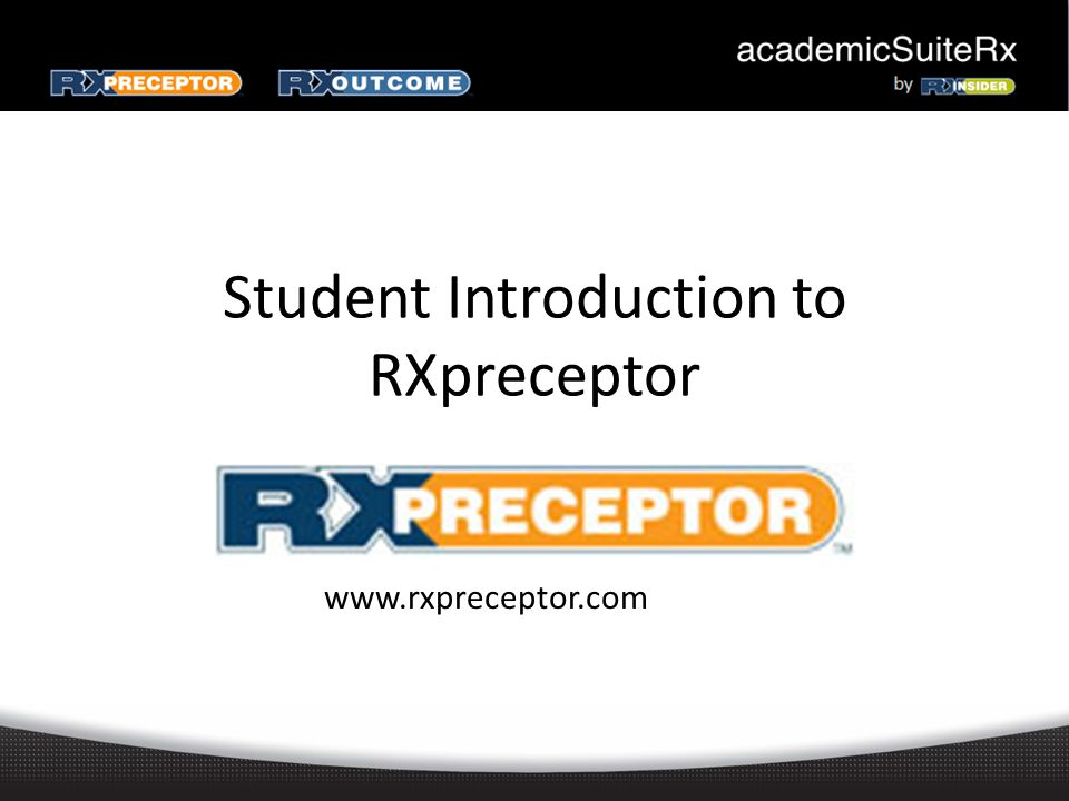 Account Registration Expect an account activation email with your initial username and password from support@rxinsider.comsupport@rxinsider.com – You may want to add this email to your trusted email sources – Check your spam folder to ensure that this email was not flagged as spam https://www.academicsuiterx.com/experiential_login.php Once you have logged in you may edit your username, password and contact information by clicking on Account Information