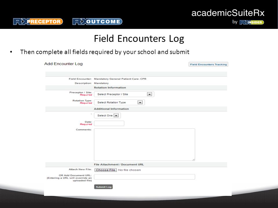 Field Encounters Log Then complete all fields required by your school and submit