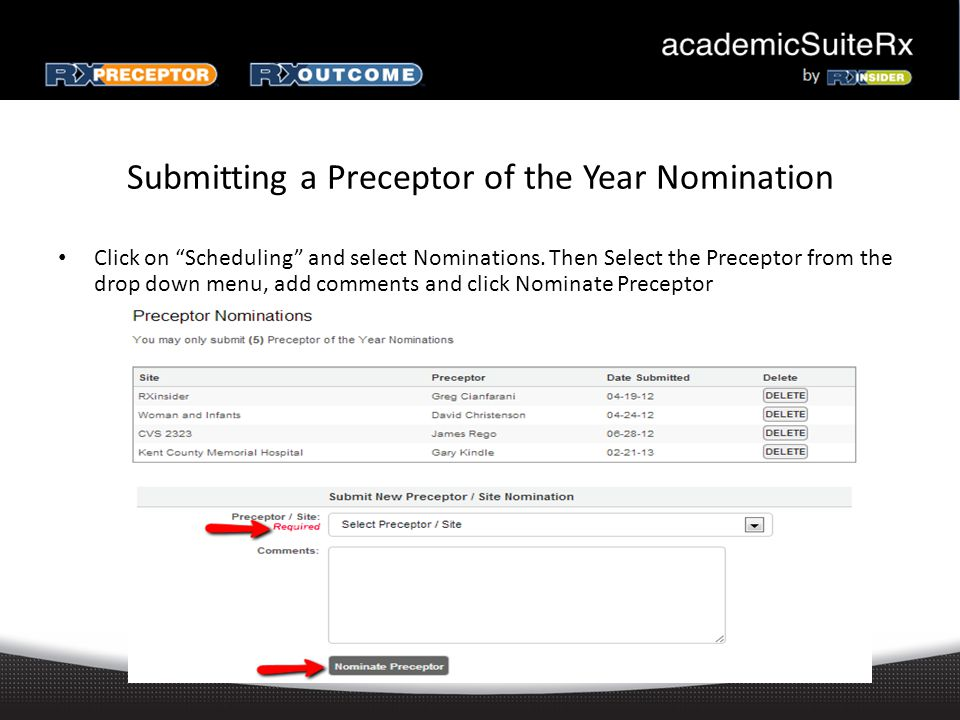 Submitting a Preceptor of the Year Nomination Click on Scheduling and select Nominations.