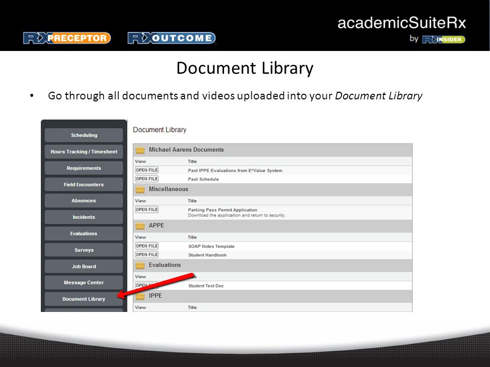 Document Library Go through all documents and videos uploaded into your Document Library