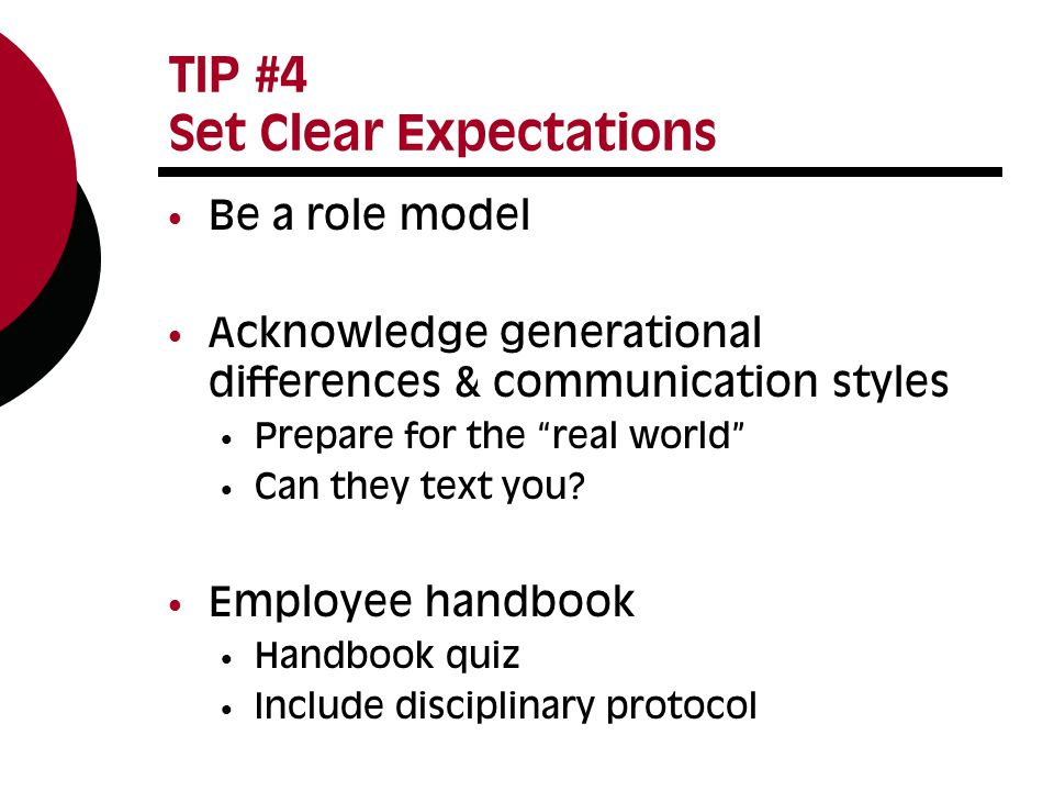 TIP #4 Set Clear Expectations Job description activity Top 10 lists Learning outcomes Share with your students Play professionally Set the boundaries for having fun at work
