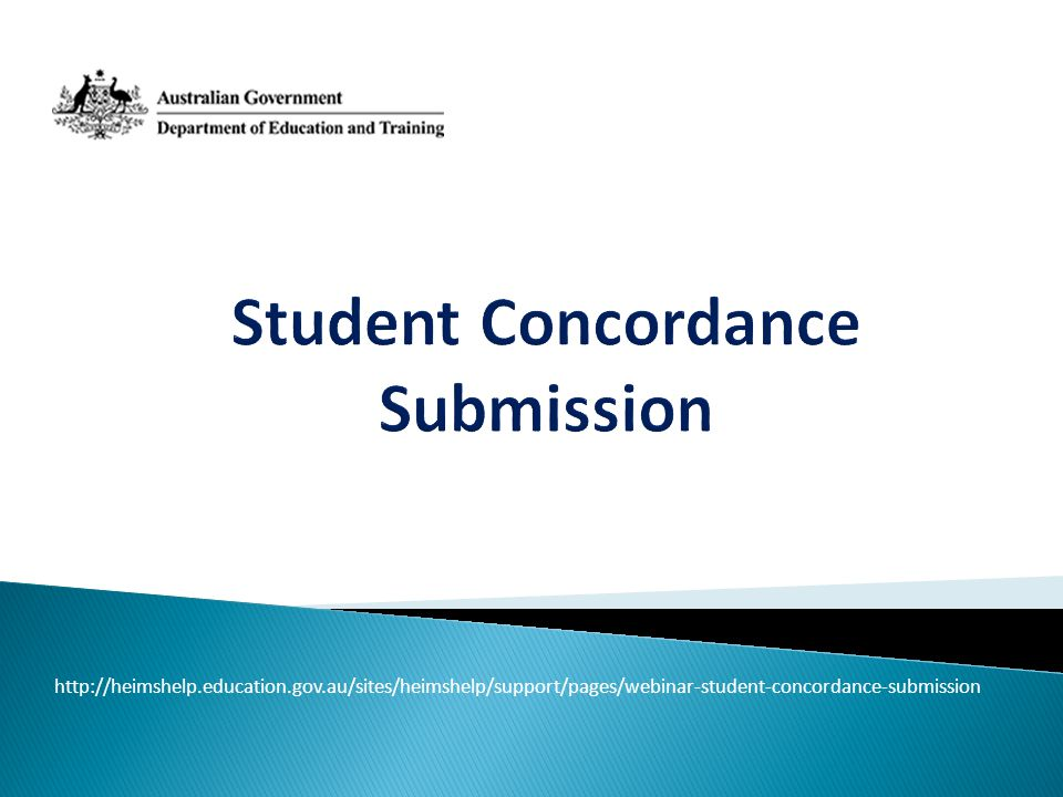 http://heimshelp.education.gov.au/sites/heimshelp/support/pages/webinar-student-concordance-submission