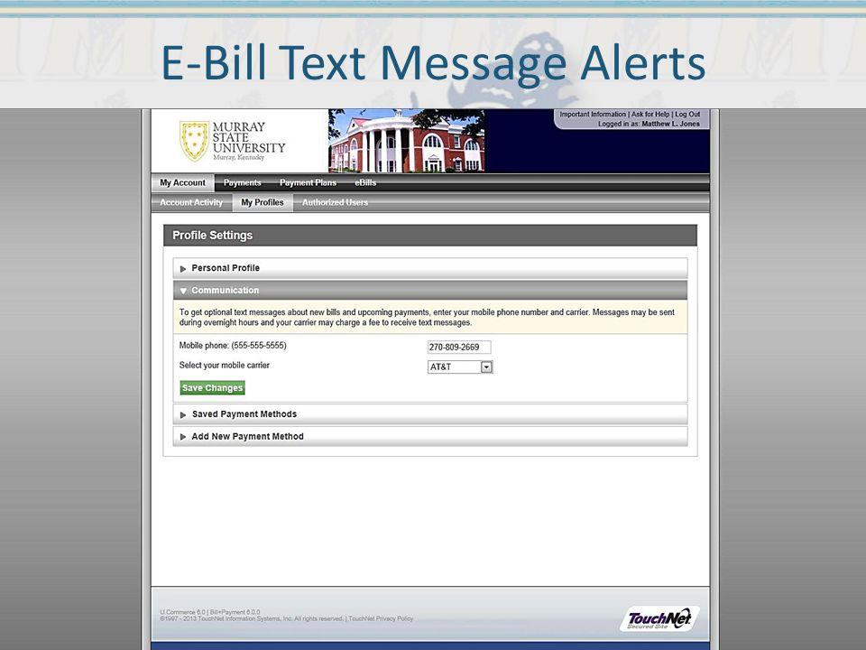E-Bill Text Message Alerts