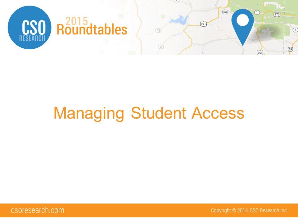 Managing Student Access