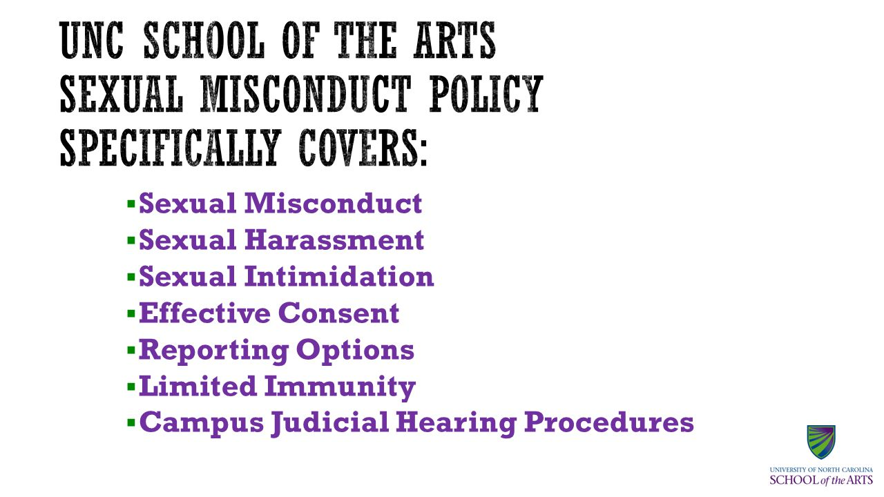 UNC School of the Arts is committed to providing all individuals with an environment that is free of sexual harassment and sexual violence.