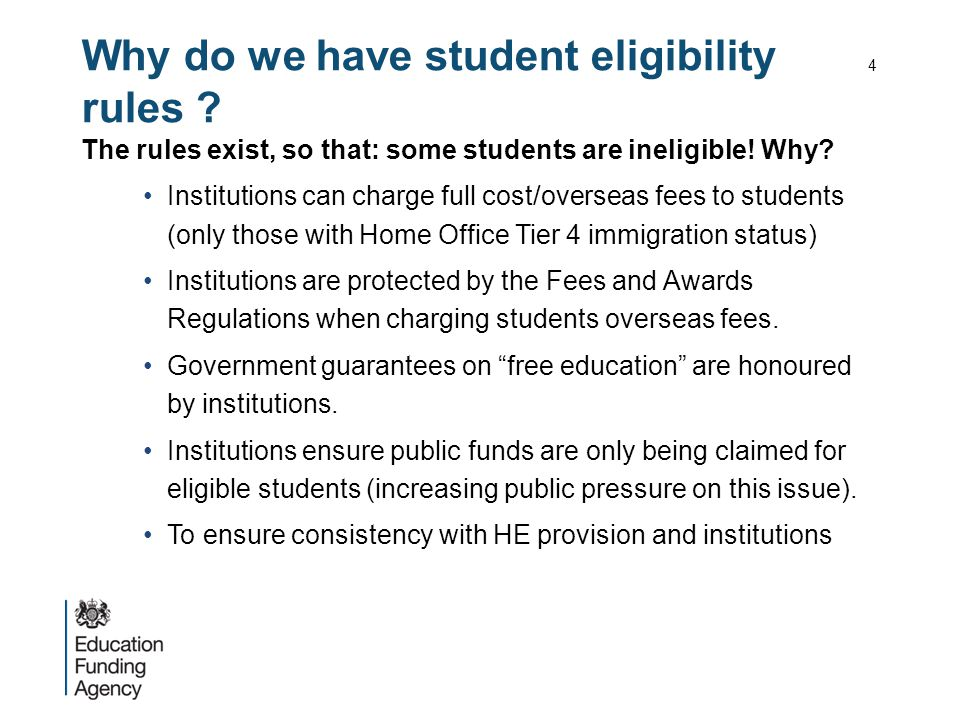 Why do we have student eligibility rules . The rules exist, so that: some students are ineligible.