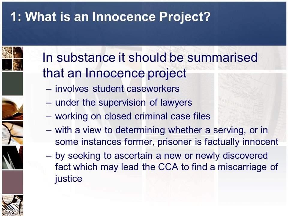 1: What is an Innocence Project.