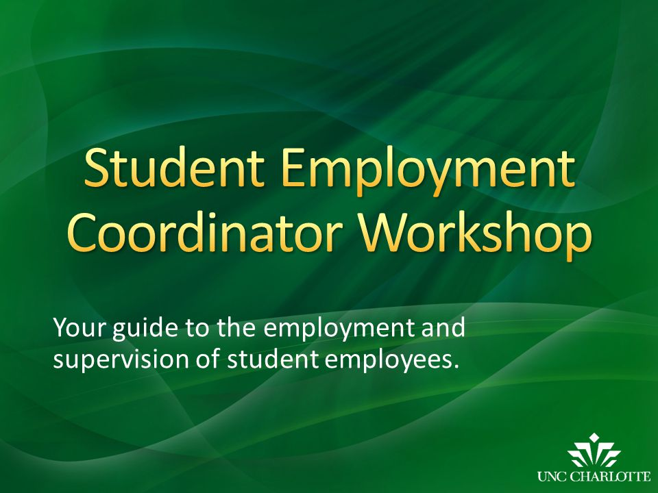 Your guide to the employment and supervision of student employees.