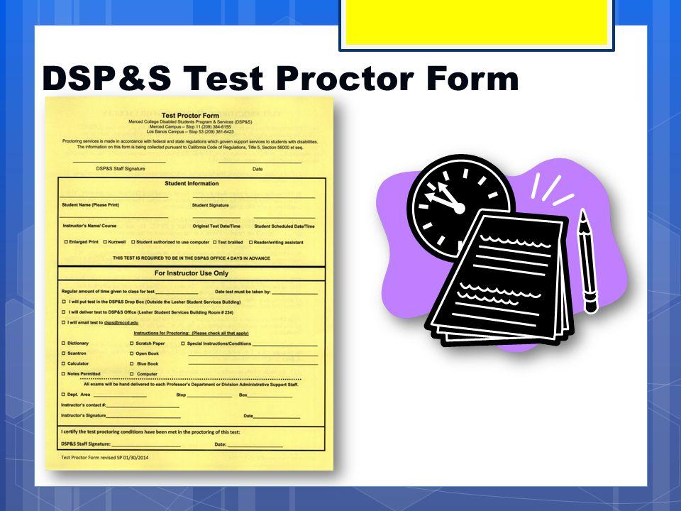DSP&S Test Proctor Form
