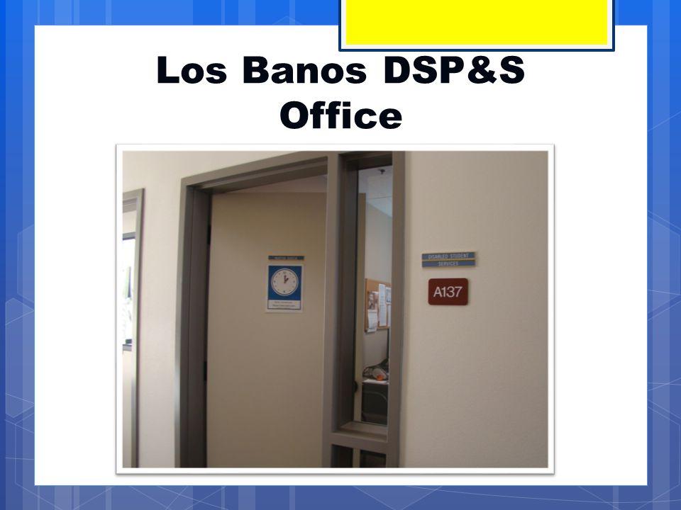 Los Banos DSP&S Office