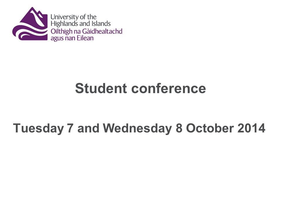 Student conference Tuesday 7 and Wednesday 8 October 2014