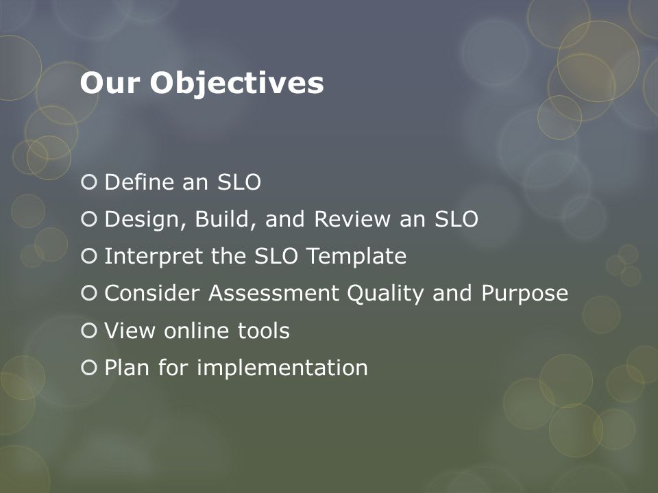  SLO Coherency Rubric  School Leader's SLO Checklist  Assessment QA Checklist Tools for Review