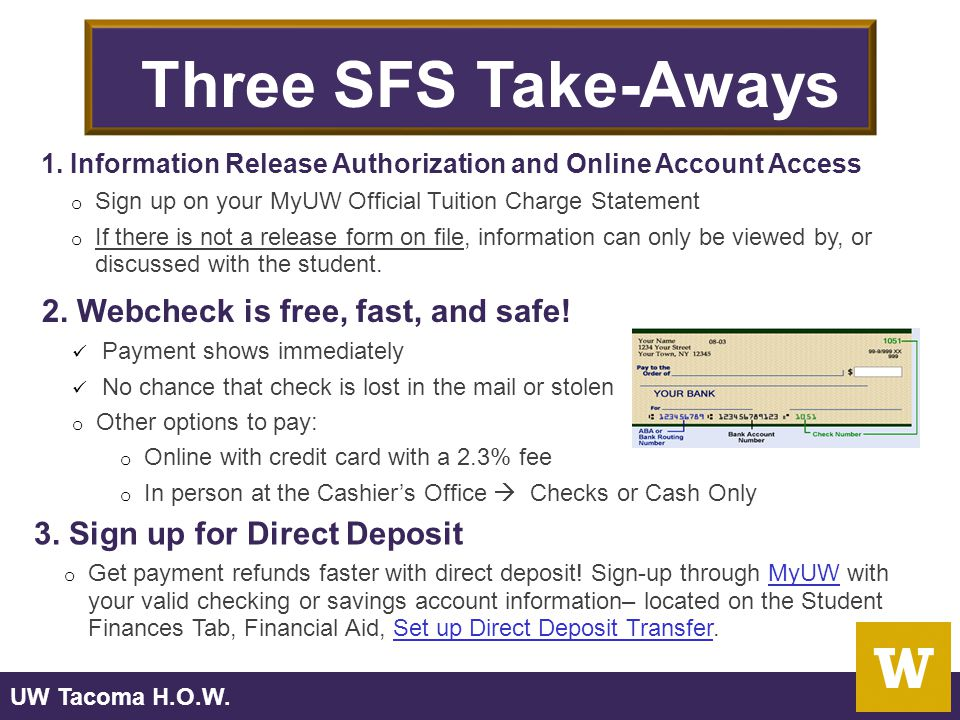 UW Tacoma H.O.W. Three SFS Take-Aways 2. Webcheck is free, fast, and safe.