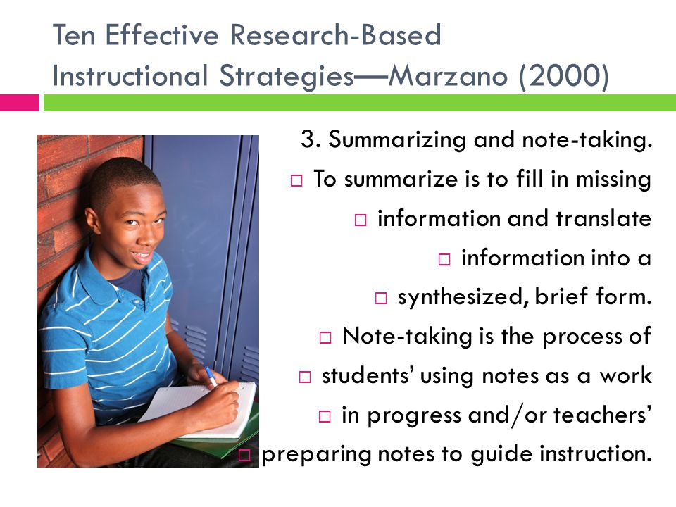 Ten Effective Research-Based Instructional Strategies—Marzano (2000) 3.